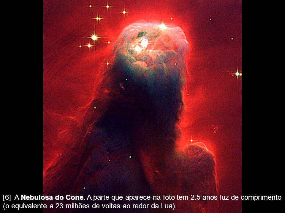 [6] A Nebulosa do Cone. A parte que aparece na foto tem 2